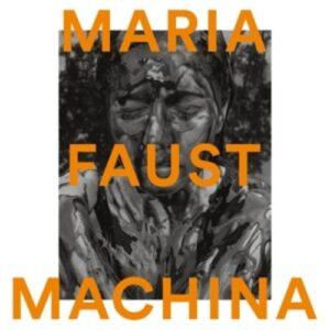 Machina - Maria Faust