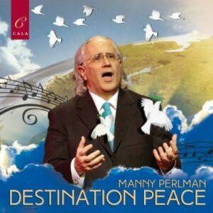 Destination Peace - Manny Perlman
