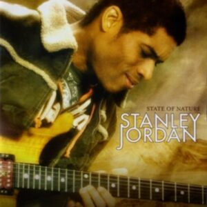 State Of Nature - Stanley Jordan
