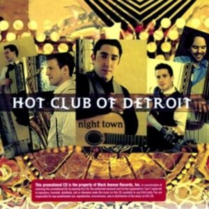 Night Town - Hot Club Of Detroit
