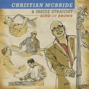 Kind Of Brown - Christian McBride