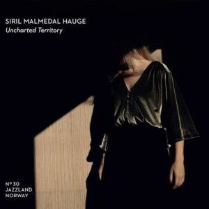 Uncharted Territory - Siril Malmedal Hauge