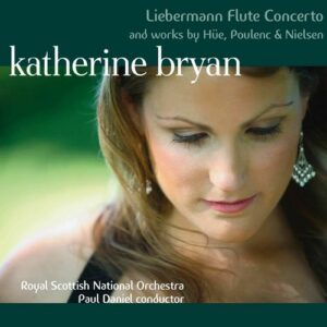 Liebermann / Hüe / Poulenc / Nielsen - Katherine Bryan