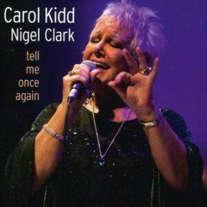Tell Me Once Again - Carol Kidd