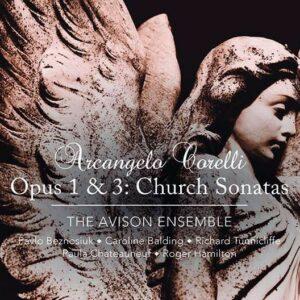 Arcangelo Corelli: Church Sonatas Op.1 & 3 - The Avison Ensemble