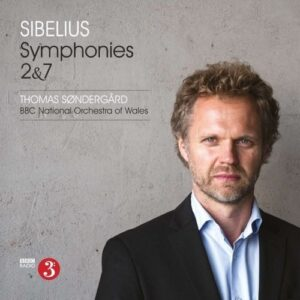 Sibelius: Symphonies Nos. 2 & 7 - Thomas Sondergard