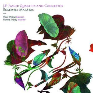 Johann Friedrich Fasch: Quartets And Concertos - Peter Whelan