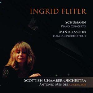 Mendelssohn / Schumann: Piano Concertos - Ingrid Fliter