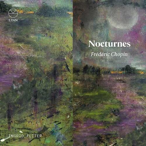 Chopin: Complete Nocturnes - Ingrid Fliter