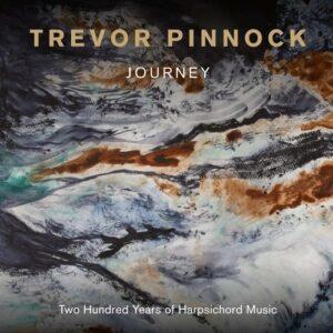 Journey, Two Hundred Years Of Harpsichord Music - Trevor Pinnock