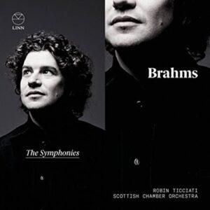 Brahms: The Symphonies - Robin Ticciati