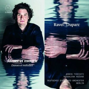 Ravel / Duparc: Aimer Et Mourir - Magdalena Kozena
