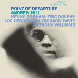 Point Of Departure (Vinyl) - Andrew Hill