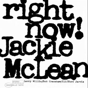 Right Now - Jackie McLean