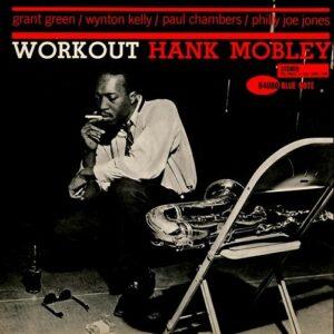 Workout - Hank Mobley