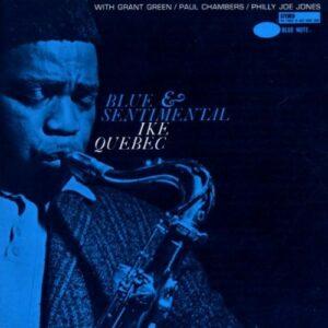 Blue & Sentimental - Ike Quebec