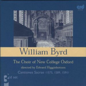 William Byrd: Cantiones Sacrae - The Choir Of New College Oxford