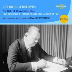 The Birth Of Rhapsody In Blue - Paul Whiteman