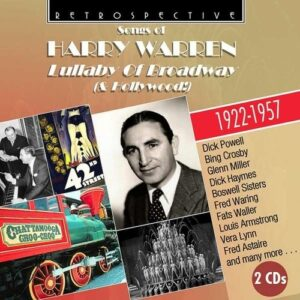 Songs Of Harry Warden: Lullaby Of Broadway (& Hollywood!)