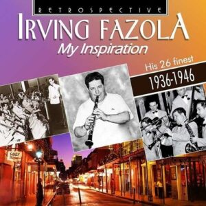 My Inspiration - Irving Fazola