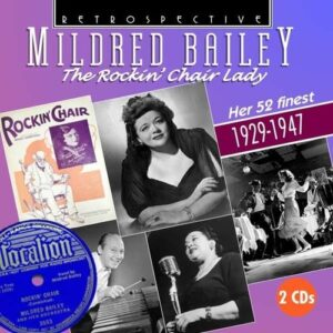 The Rockin' Chair Lady - Mildred Bailey