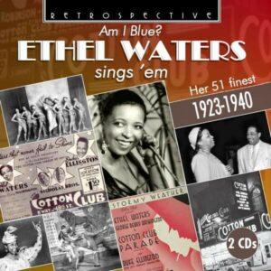 Am I Blue? - Ethel Waters