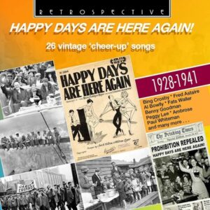 Happy Days Are Here Again!, 26 Vintage 'cheer-up' Songs