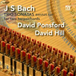 Bach: Trio Sonatas (BWV 525 - 530) For Two Harpsichords - David Ponsford