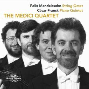 Mendelssohn: String Octet / Franck: Piano Quintet - Medici String Quartet