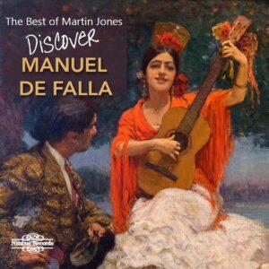 Manuel De Falla: Discover - Martin Jones