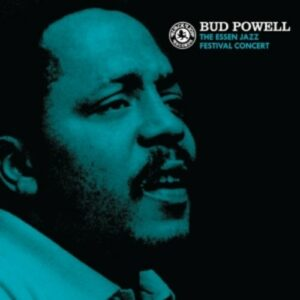The Essen Jazz Festival Concert - Bud Powell