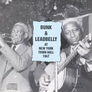 At New York Town Hall 1947 (Vinyl) - Bunk & Leadbelly