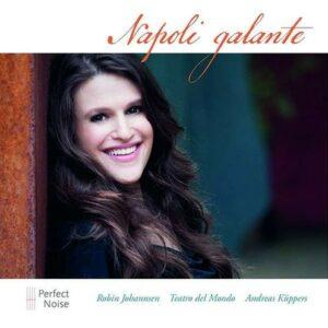 Napoli Galante - Robin Johannsen