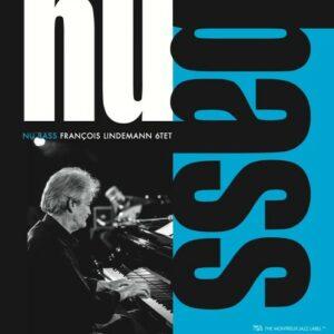 Nu Bass - François Lindemann 6Tet