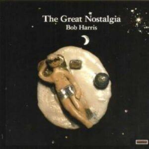 Great Nostalgia - Bob Harris