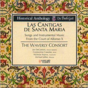 Las Cantigas de Santa Maria : Musique vocale et instrumentale à la Cour d'Alphonse X de Castille. The Waverly Consort.
