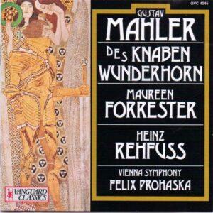 Mahler : Des Knaben Wunderhorn. Forrester, Rehfuss, Prohaska.