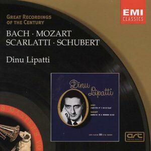 Bach / Scarlatti / Mozart / Schubert: Piano Recital - Dinu Lipatti