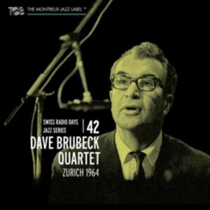 Swiss Radio Days Jazz Series Vol. 42, Zurich 1964 - Dave Brubeck Quartet