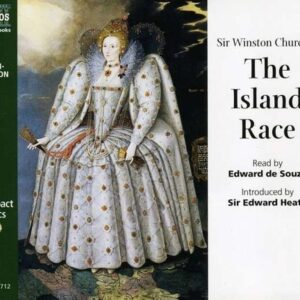 Winston Churchill: The Island Race - Edward De Souza