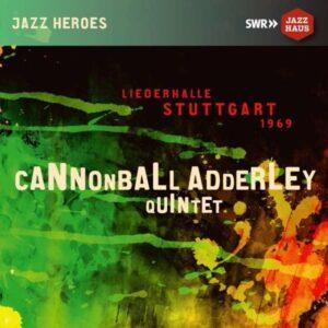 Liederhalle Stuttgart 1969 - Cannonball Adderley Quintet