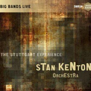 The Stuttgart Experience - Stan Kenton Orchestra