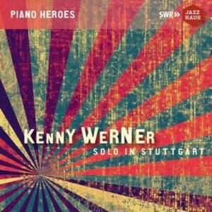 Solo In Stuttgart (Live In Stuttgart June 10th, 1992) (Vinyl) - Kenny Werner