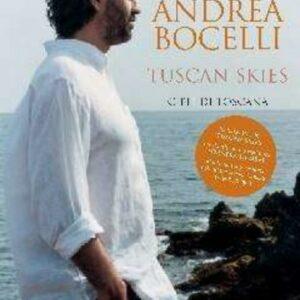 Tuscan Skies, Cieli Di Toscana - Andrea Bocelli