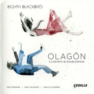 Olagon: A Cantata In Doublespeak - Eighth Blackbird