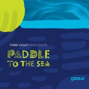Glass: Paddle To The Sea - Third Coast Percussion