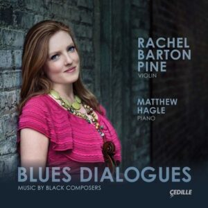 Blues Dialogues, Music By Black Composers - Rachel Barton Pine