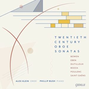 Twentieth Century Oboe Sonatas - Alex Klein