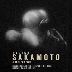 Ryuichi Sakamoto, Music For Film - Brussels Philharmonic