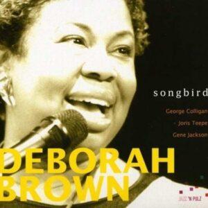 Songbird - Deborah Brown